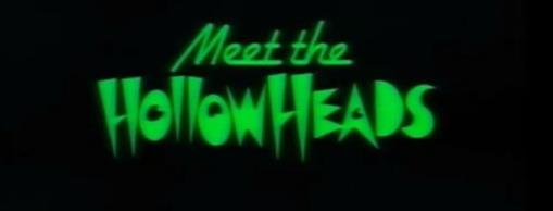 Meet_The_Hollowheads_title__card.jpg