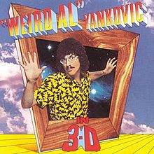 Weird_Al_Yankovic_-_In_3-D.jpg